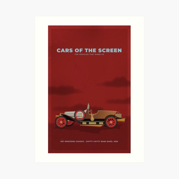 Cars of the Screen - 1921 Mercedes Chassis, Chitty Chitty Bang Bang, 1968 Art Print