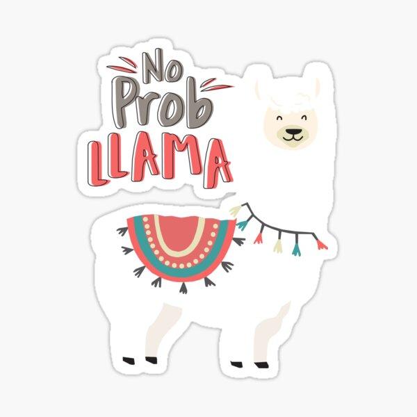 No ProbLLAMA Sticker