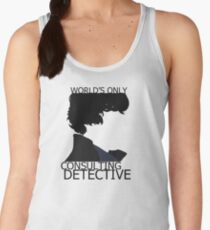 World's Only Consulting Detective (outside edition) Women's Tank Top