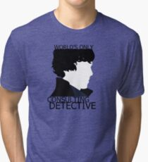 World's Only Consulting Detective (outside edition) Tri-blend T-Shirt