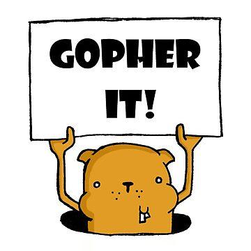 Gopher It! by cubbysc