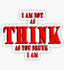 Think Thunk Drink Drunk © Sticker