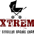 Extreme Baby Stroller Racing Champion by Zehda