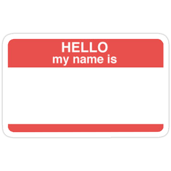 hello my name is stickers by davo532 redbubble