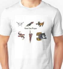 Choose Your Weapon! Unisex T-Shirt