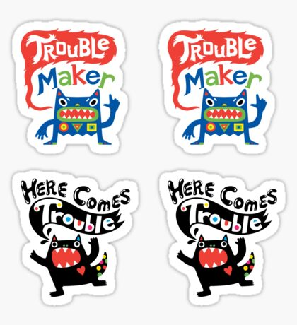 Stickers - Lotsa Trouble Makers Sticker