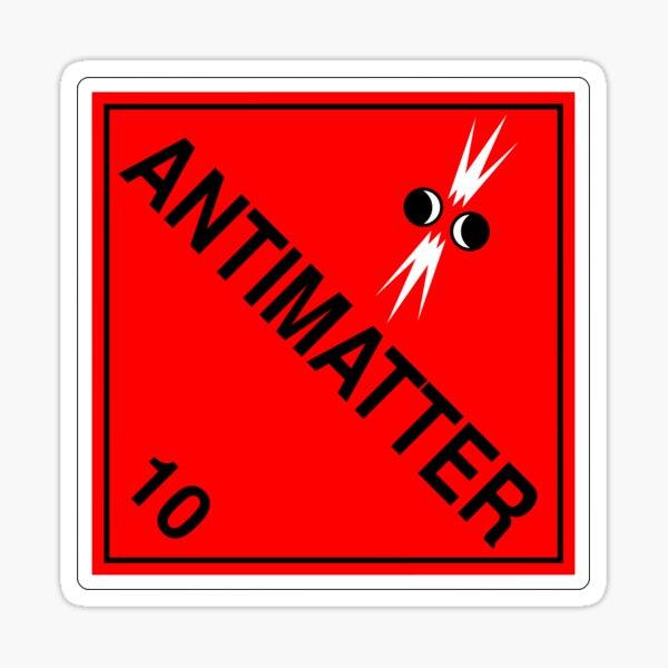 Antimatter: Hazardous! Sticker