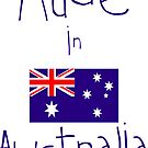 Made In Australia by AnnabelHC
