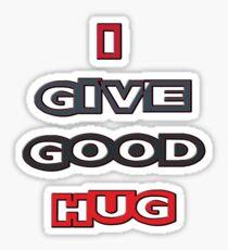 i give good hug - sticker Sticker