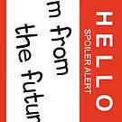 HELLO Spoiler Alert by Fotis Marlagkitas