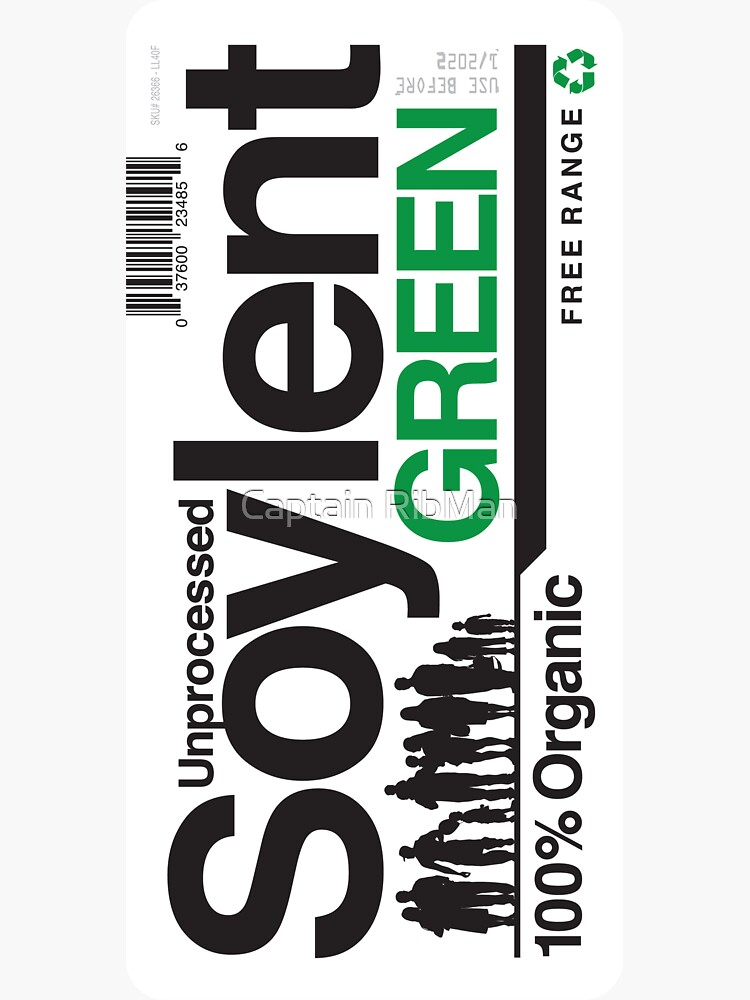 Contents: Unprocessed Soylent Green (STICKER) by RibMan