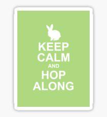 keep calm and hop along Sticker