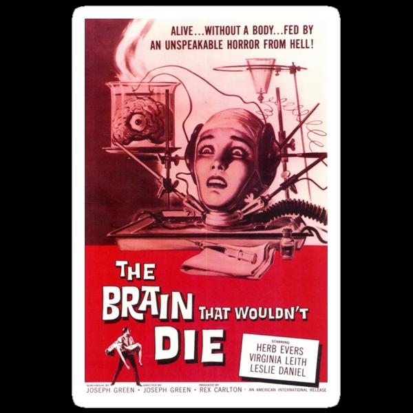 The Brain That Wouldn't Die Poster by Jenn Kellar