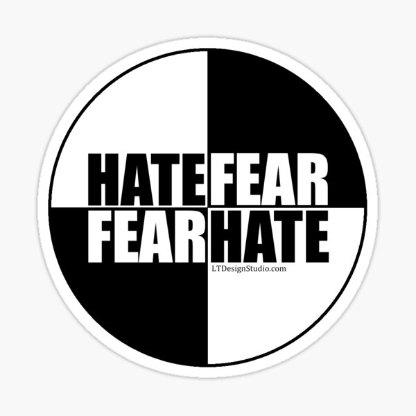 Hate Fear - Sticker Sticker