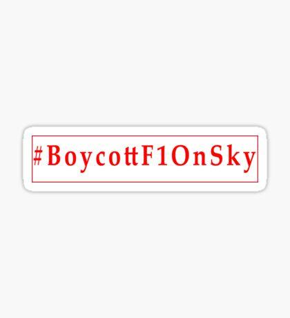 #BoycottF1OnSky - Twitter Hashtag to join the Rebellion Sticker Sticker