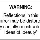 Socially Constructed Beauty by brodhe