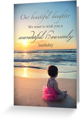 Quot Daughter S Heavenly Birthday Quot Greeting Cards By