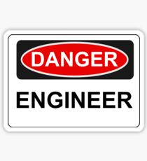 Danger Engineer - Warning Sign Sticker