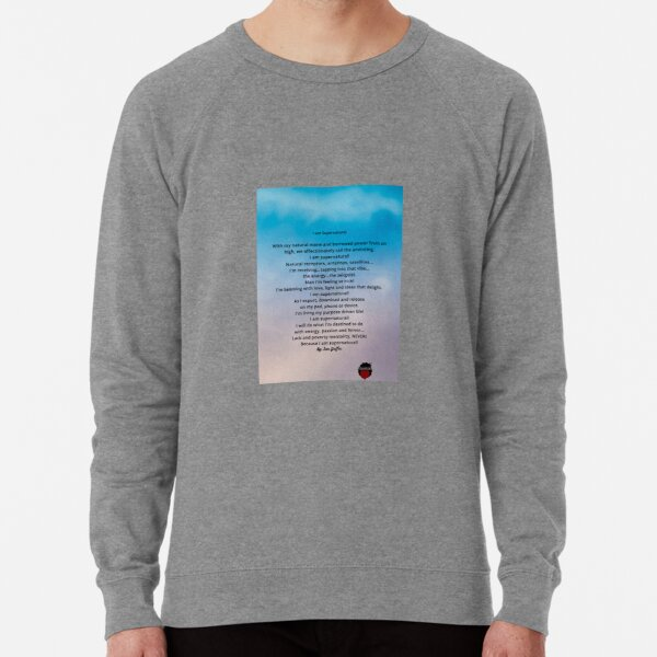 I am supernatural poem Lightweight Sweatshirt