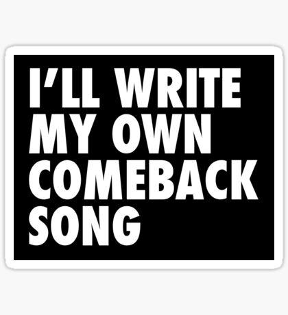 Comeback Song (Sticker) Sticker
