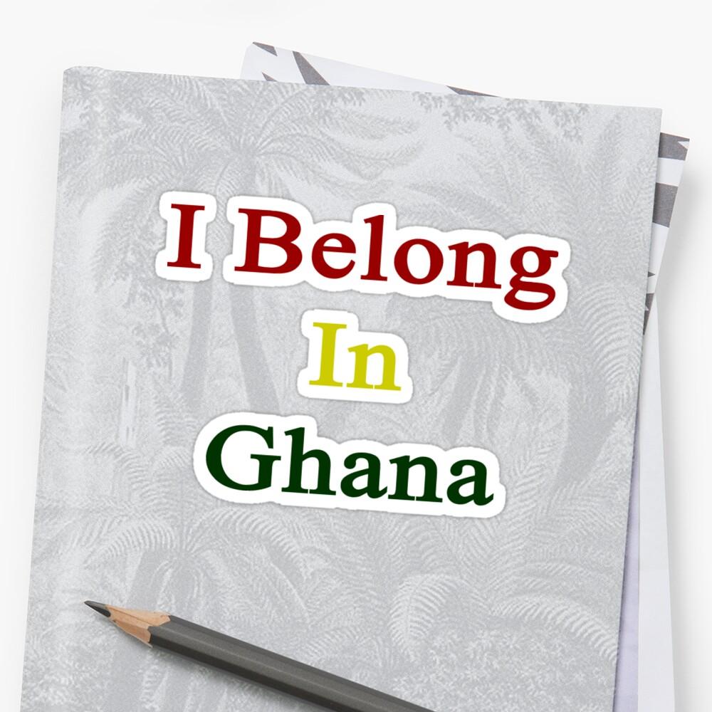I Belong In Ghana by supernova23