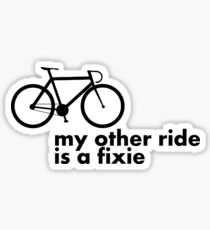 my other ride is a fixie. Sticker
