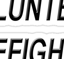 VOLUNTEER FIREFIGHTER black sticker Sticker