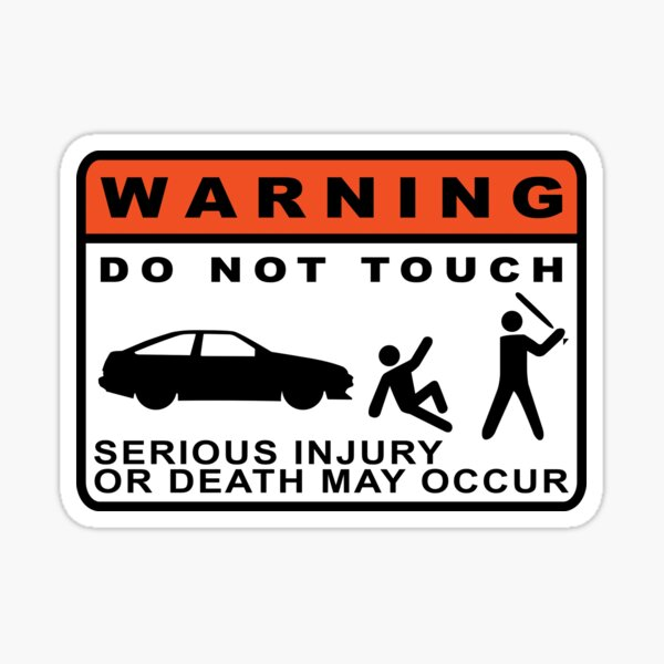 WARNING: DO NOT TOUCH Sticker