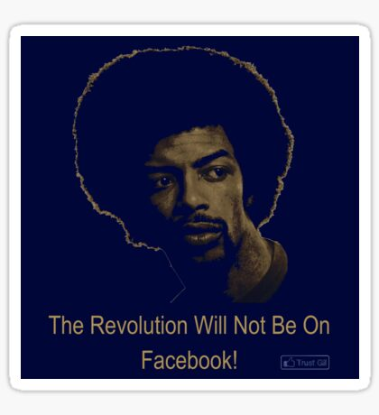 The Revolution Will Not Be On Facebook - STICKER Sticker