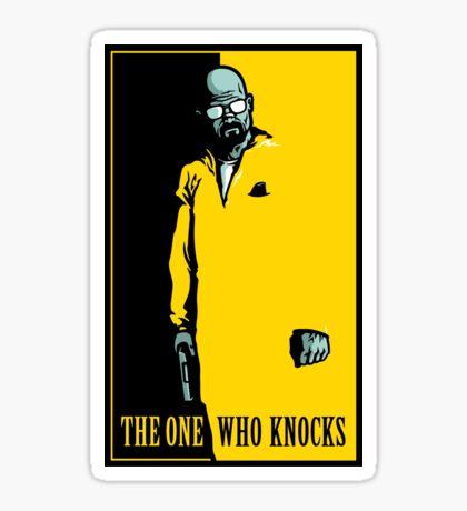 The One Who Knocks - STICKER Sticker