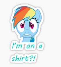 Rainbow Dash on a shirt??? Sticker