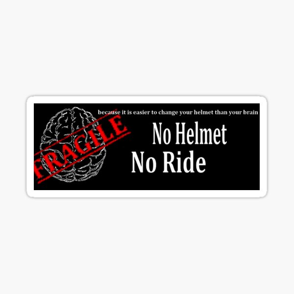No Helmet No Ride Sticker