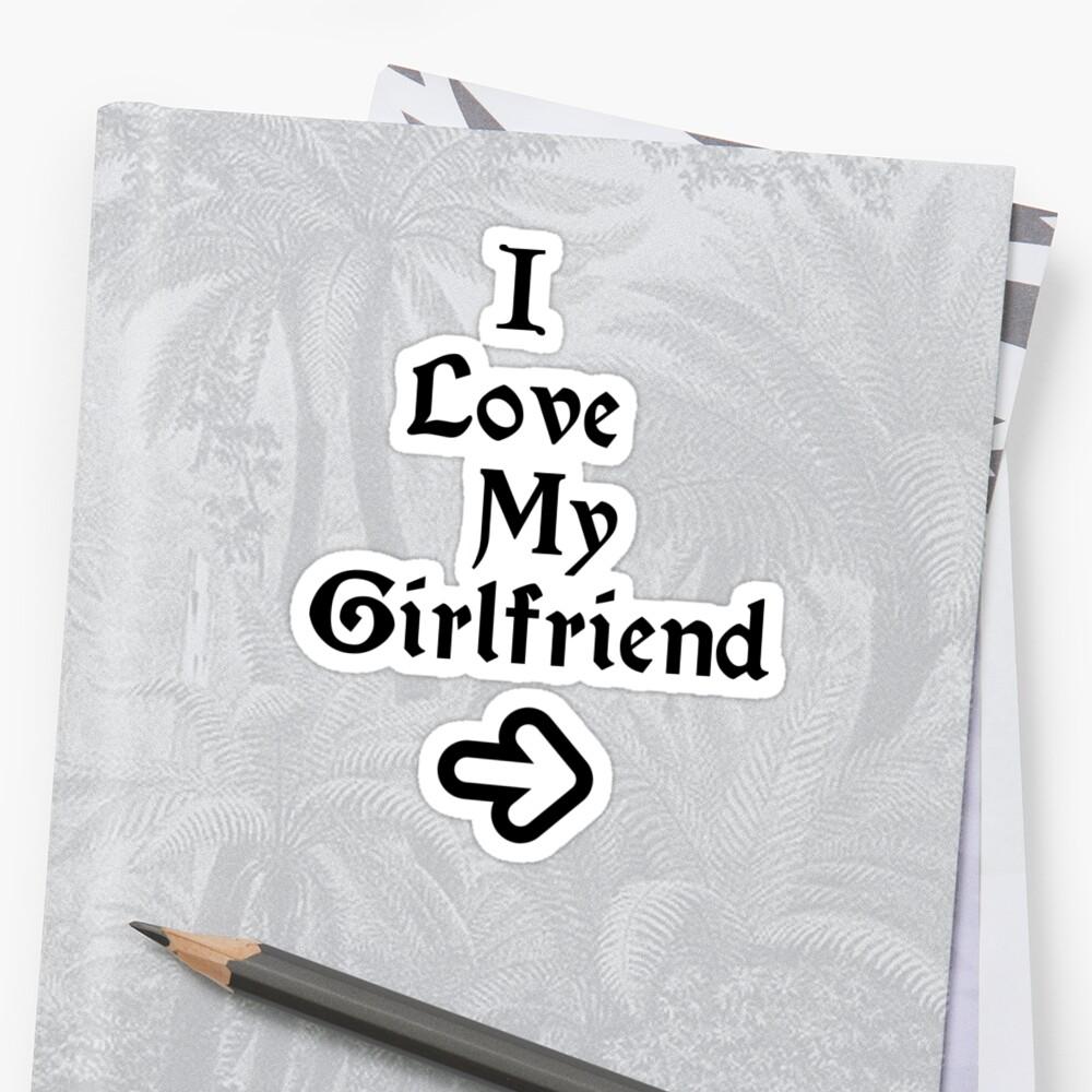 I Love My Girlfriend by eeveemastermind
