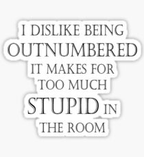 Outnumbered (large print) Sticker