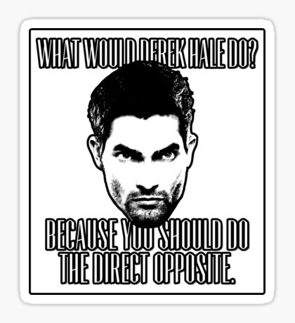 what would derek do  Sticker