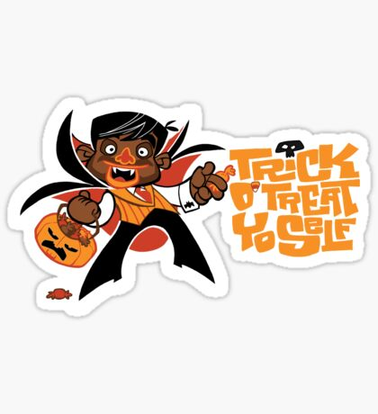 Trick O' Treat Yo Self (sticker) Sticker
