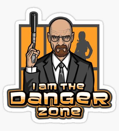 I am The Danger Zone Sticker