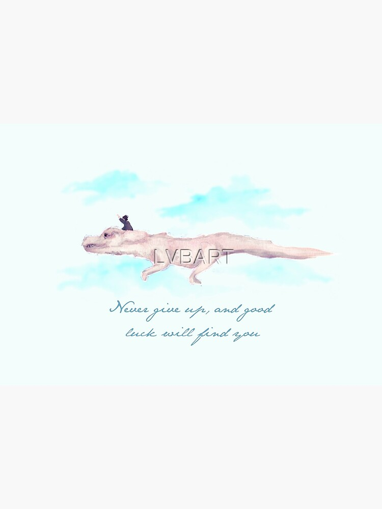 Never Give Up by LVBART