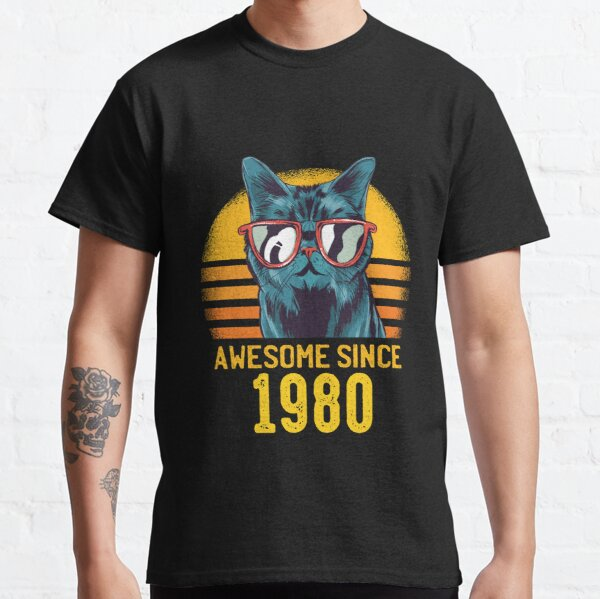 Cats Birthday Awesome Since 1980 Funny Gift Classic T-Shirt