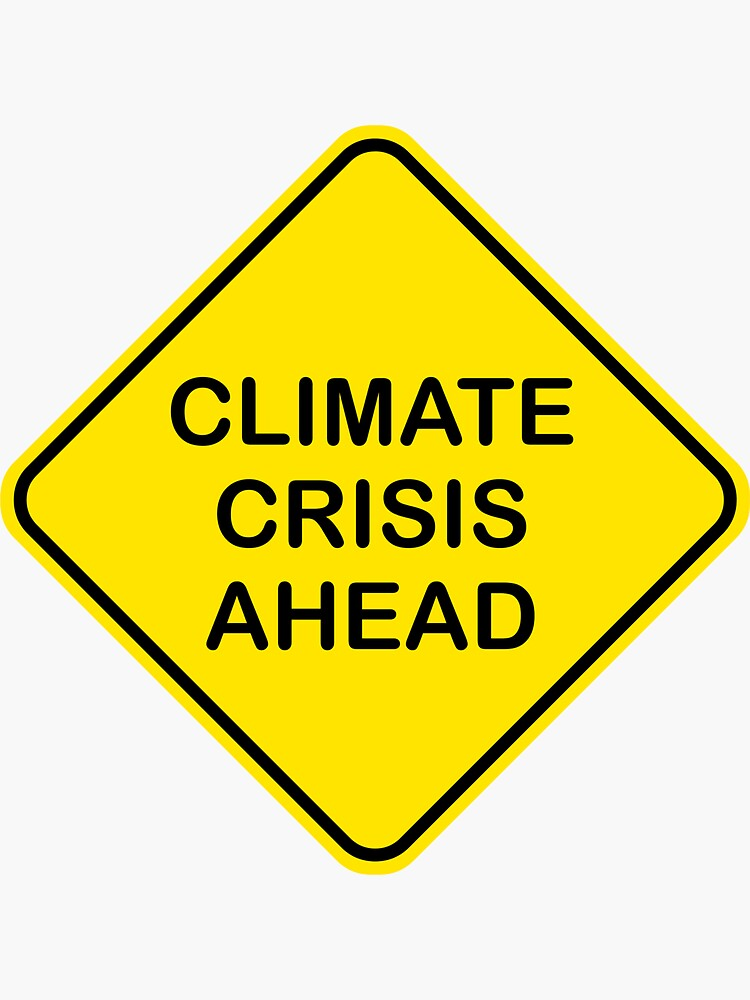 Climate Crisis Ahead Global Warming Warning Sign by danimations