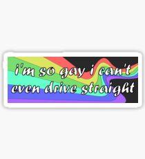 I'm so gay bumper sticker Sticker