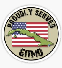 Proudly Served - GITMO Sticker