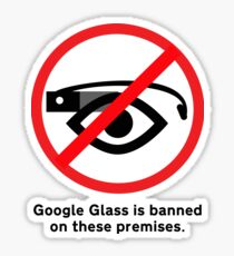 Google Glass Ban Sign Sticker