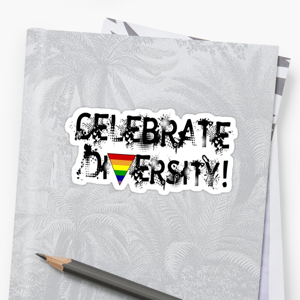 Celebrate Diversity  by shakeoutfitters