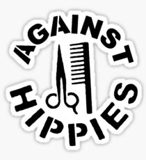 Against Hippies Sticker