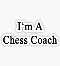 I'm A Chess Coach  Sticker