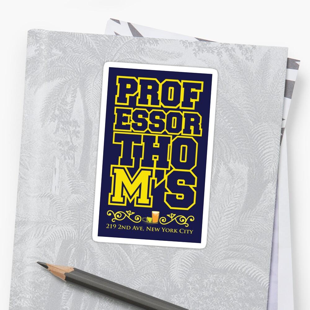 Professor Thoms-Michigan Sticker by SimpleSimonGD