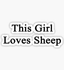 This Girl Loves Sheep  Sticker