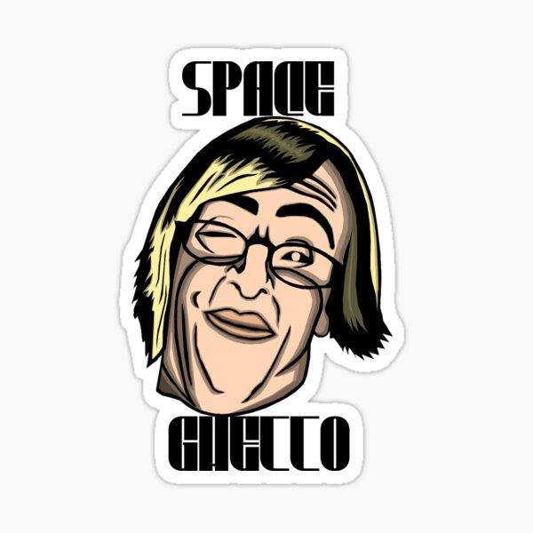 Space Ghetto as F*ck Sticker Sticker