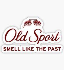 Old Sport Sticker